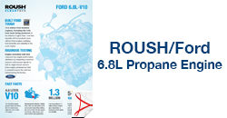 ROUSH/Ford 6.8L Propane Engine